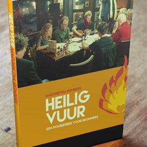 Heilig Vuur – Een pioniersreis voor beginners. Auteur: Margrietha Reinders.